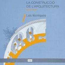 La construcció de l'arquitectura. 1. Les tècniques