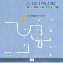 La construcció de l'arquitectura. 3. La composició