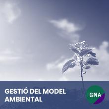 Gestio del model ambiental