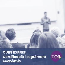 Curs Exprés TCQ Certificació i Seguiment econòmic