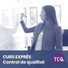 Curs Exprés TCQ Control de qualitat