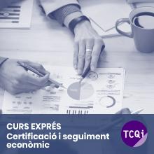 Curs Exprés TCQi Certificació i seguiment econòmic